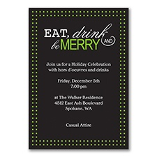Eat, Drink, Be Merry - Holiday Party Invitation